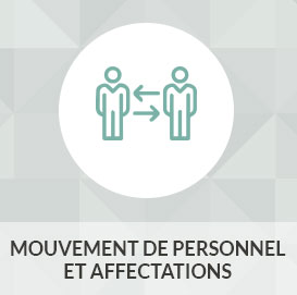 Mouvement de personnel et affectations